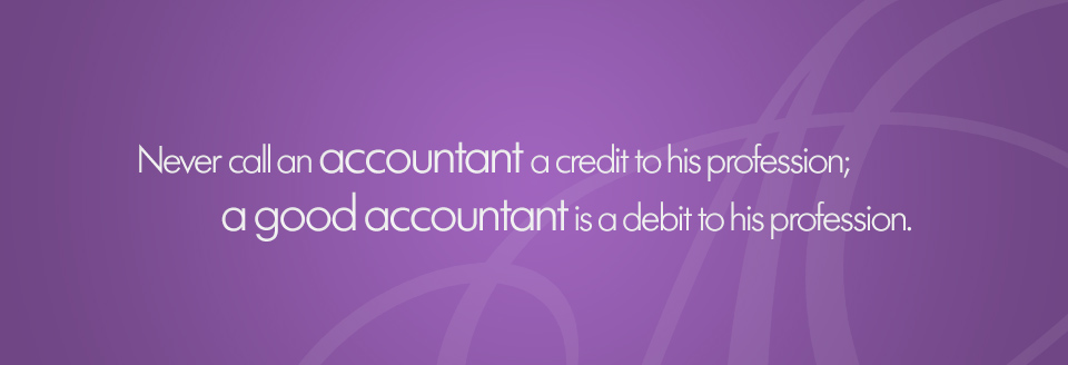 Never call an accountant a credit to a profession